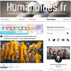 «La robotique est-elle soluble dans l'Industrie du Futur ?» par Catherine SimonRobots, Drones et Intelligence Artificielle
