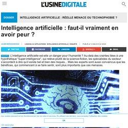 Intelligence artificielle : faut-il vraiment en avoir peur ?