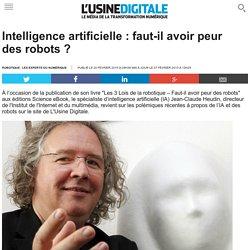 Intelligence artificielle : faut-il avoir peur des robots ?
