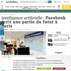 Intelligence artificielle : Facebook écrit une partie du futur à Paris, High tech