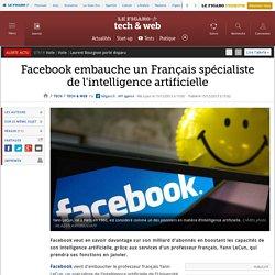 Facebook embauche un Français spécialiste de l'intelligence artificielle
