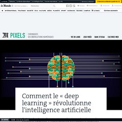 Le « deep learning », une révolution dans l'intelligence artificielle