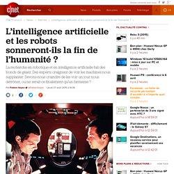 L'intelligence artificielle et les robots sonneront-ils la fin de l'humanité