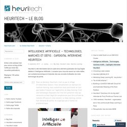 Intelligence Artificielle – Technologies, marchés et défis : CapDigital interviewe Heuritech