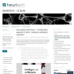 Intelligence Artificielle – Technologies, marchés et défis : CapDigital interviewe Heuritech