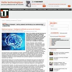 MACHINES A PENSER : l'intelligence artificielle au service de l'industrie