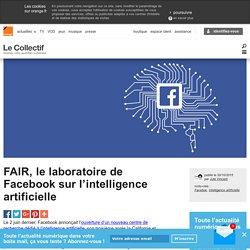 FAIR, le laboratoire de Facebook sur l'intelligence artificielle