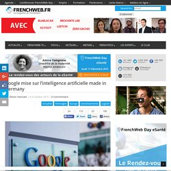 Google mise sur l'intelligence artificielle made in Germany