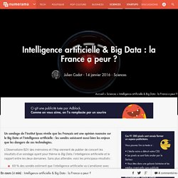 Intelligence artificielle & Big Data : la France a peur ? - Sciences