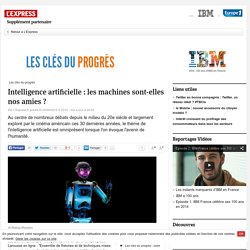 intelligence-artificielle-les-machines-sont-elles-nos-amies_1509924
