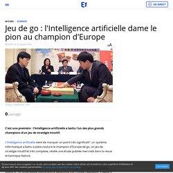 Jeu de go : l'Intelligence artificielle dame le pion au champion d'Europe