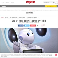 Les prodiges de l'intelligence artificielle