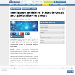 Intelligence artificielle : PlaNet de Google peut géolocaliser les photos