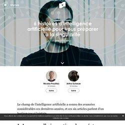6 histoires d'intelligence artificielle pour vous préparer à la singularité