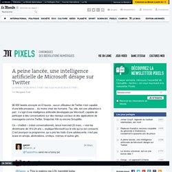 A peine lancée, une intelligence artificielle de Microsoft dérape sur Twitter