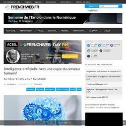 Intelligence artificielle: vers une copie du cerveau humain?
