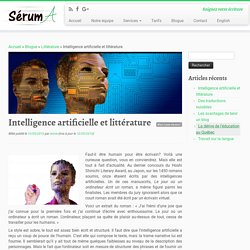 Intelligence artificielle et littérature - Sérum A