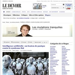 Intelligence artificielle : un bouton de panique contre le syndrome Hal