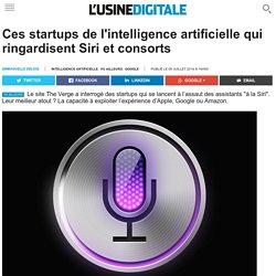 Ces startups de l'intelligence artificielle qui ringardisent Siri et consorts