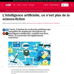 L'intelligence artificielle, ce n'est plus de la science-fiction