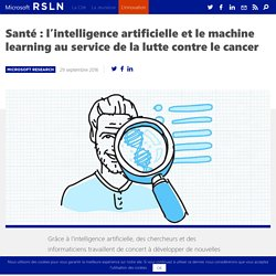 L'intelligence artificielle au service de la lutte contre le cancer