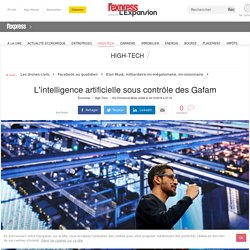 L'intelligence artificielle sous contrôle des Gafam