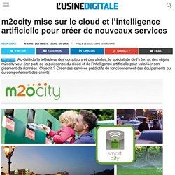 m2ocity mise sur le cloud et l'intelligence artificielle pour créer de nouveaux services