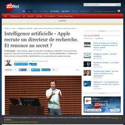 Intelligence artificielle - Apple recrute un directeur de recherche. Et renonce au secret ? - ZDNet