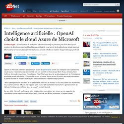 Intelligence artificielle : OpenAI choisit le cloud Azure de Microsoft - ZDNet