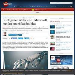 Intelligence artificielle : Microsoft met les bouchées doubles - ZDNet