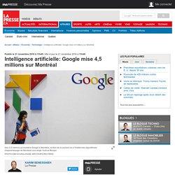 Intelligence artificielle: Google mise 4,5 millions sur Montréal