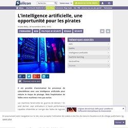 L'intelligence artificielle est aussi une opportunité pour les pirates