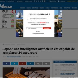 Japon : une intelligence artificielle est capable de remplacer 34 assureurs