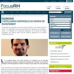 L'intelligence artificielle au service du recrutement - Autres Logiciels - Focus RH