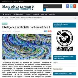 Intelligence artificielle : art ou artifice ?