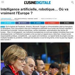Intelligence artificielle, robotique… Où va vraiment l'Europe ?