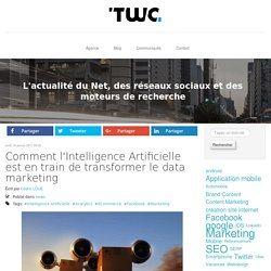 Comment l'Intelligence Artificielle est en train de transformer le data marketing