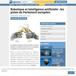 Robotique et intelligence artificielle : les pistes du Parlement européen