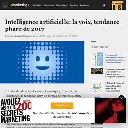 Intelligence artificielle: la voix, tendance phare de 2017