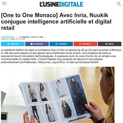 [One to One Monaco] Avec Inria, Nuukik conjugue intelligence artificielle et digital retail