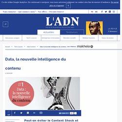Data : la nouvelle intelligence du contenu - L'intelligence artificielle pour aider les marques