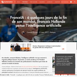 FranceIA : à quelques jours de la fin de son mandat, François Hollande pense l'intelligence artificielle - Politique