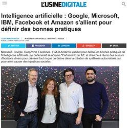 Intelligence artificielle : Google, Microsoft, IBM, Facebook et Amazon s'allient pour définir des bonnes pratiques