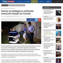Robots et intelligence artificielle menacent l'emploi au Canada