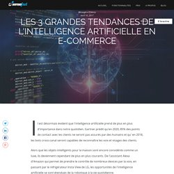Les 3 grandes tendances de l'intelligence artificielle en e-commerce