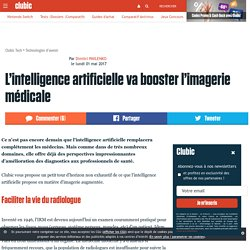 L'intelligence artificielle va booster l'imagerie médicale