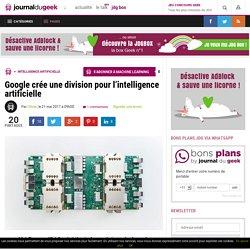 Google crée une division pour l'intelligence artificielle