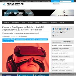 Comment l'intelligence artificielle et la réalité augmentée vont transformer l'e-commerce