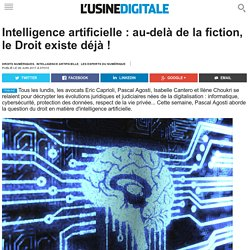Intelligence artificielle : au-delà de la fiction, le Droit existe déjà !