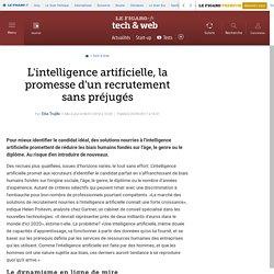 08 janvier 2018 - L'intelligence artificielle, la promesse d'un recrutement sans préjugés